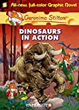 Dinosaurs in Action: Graphic Novels - 07 (Geronimo Stilton)