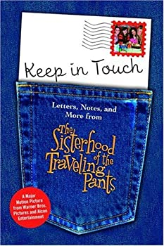 Keep in Touch: Letters, Notes, and More from The Sisterhood of the Traveling Pants 055337608X Book Cover