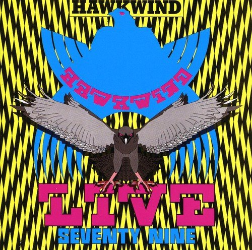 Hawkwind: Live Seventy Nine (Expanded & Remastert) (Audio CD)