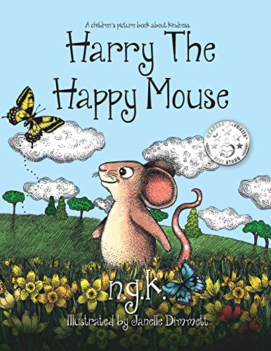 (Harry The Happy Mouse: Teaching children to be kind to each other.)