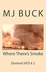 Where There's Smoke (Elemental Book 2)