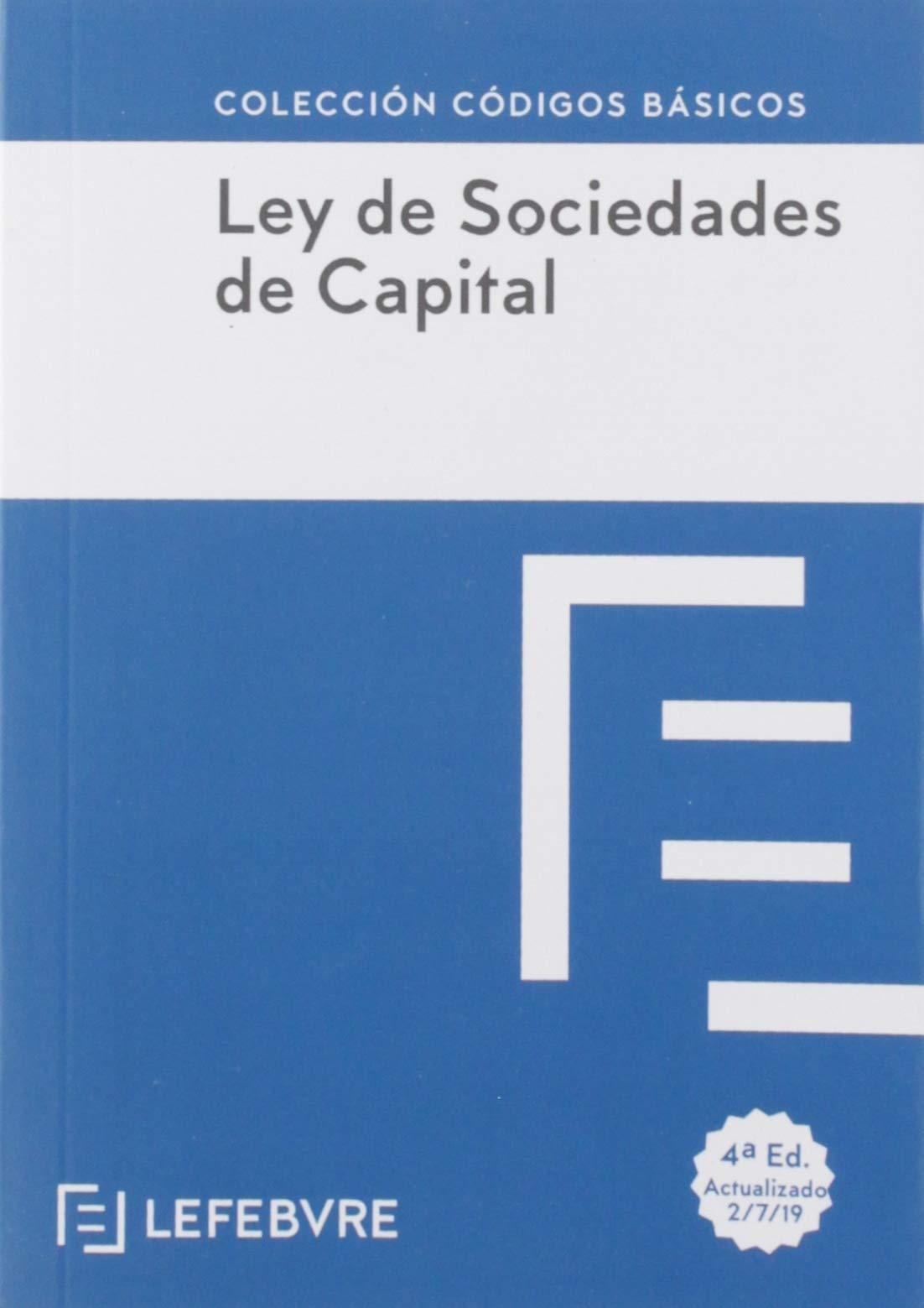 LEY DE SOCIEDADES DE CAPITAL 4ª EDC.: Código Básico (Códigos Básicos)