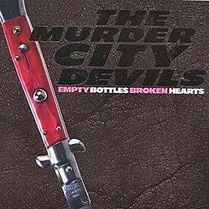Empty Bottles, Broken Hearts