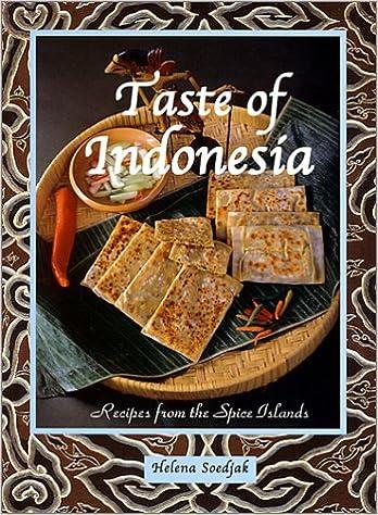 Téléchargez de nouveaux livres gratuits Taste of Indonesia: Recipes from the Spice Islands PDF