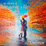 An Odyssey of Love, Nature & Life | Vic Tomlinson
