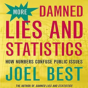 More Damned Lies and Statistics Audiobook