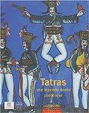 Tatras: Une légende dorée polonaise