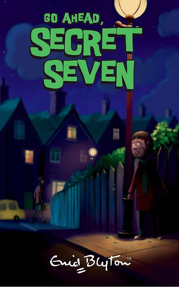 Read Online Go Ahead, Secret Seven: Book 5 ebook