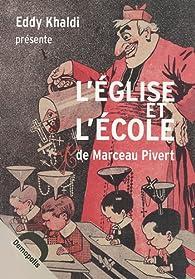 L'Eglise et l'Ecole par Marceau Pivert