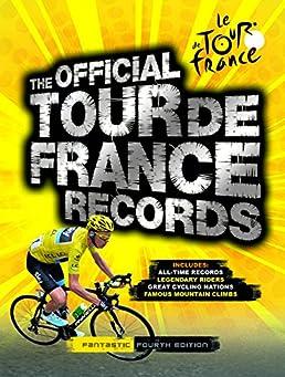 the official tour de france records chris sidwells 9781780975665 rh amazon com
