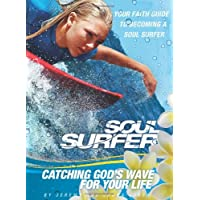 Soul Surfer: Catching God's Wave for Your Life: