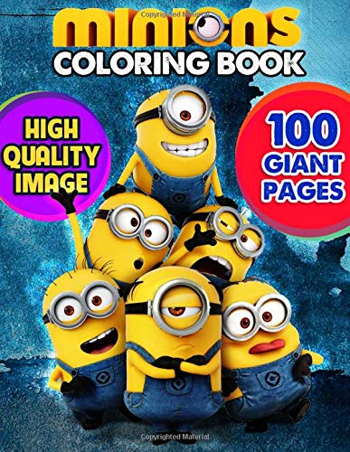 Minions Coloring Book Suoer Coloring Book For Kids And Fans 100 Giant Pages To Coloring 50 High Quality Images Bell David 9798676178994 Amazon Com Books
