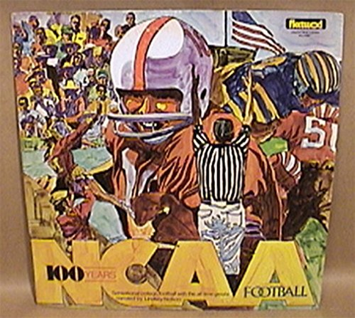 - 100 Years Ncaa Football Sensational College Football with the All-time Greats Narrated By Lindsey Nelson