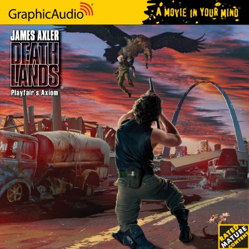 Deathlands 97 - Playfair's Axiom by Audio CD