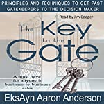 The Key to the Gate | EksAyn Aaron Anderson