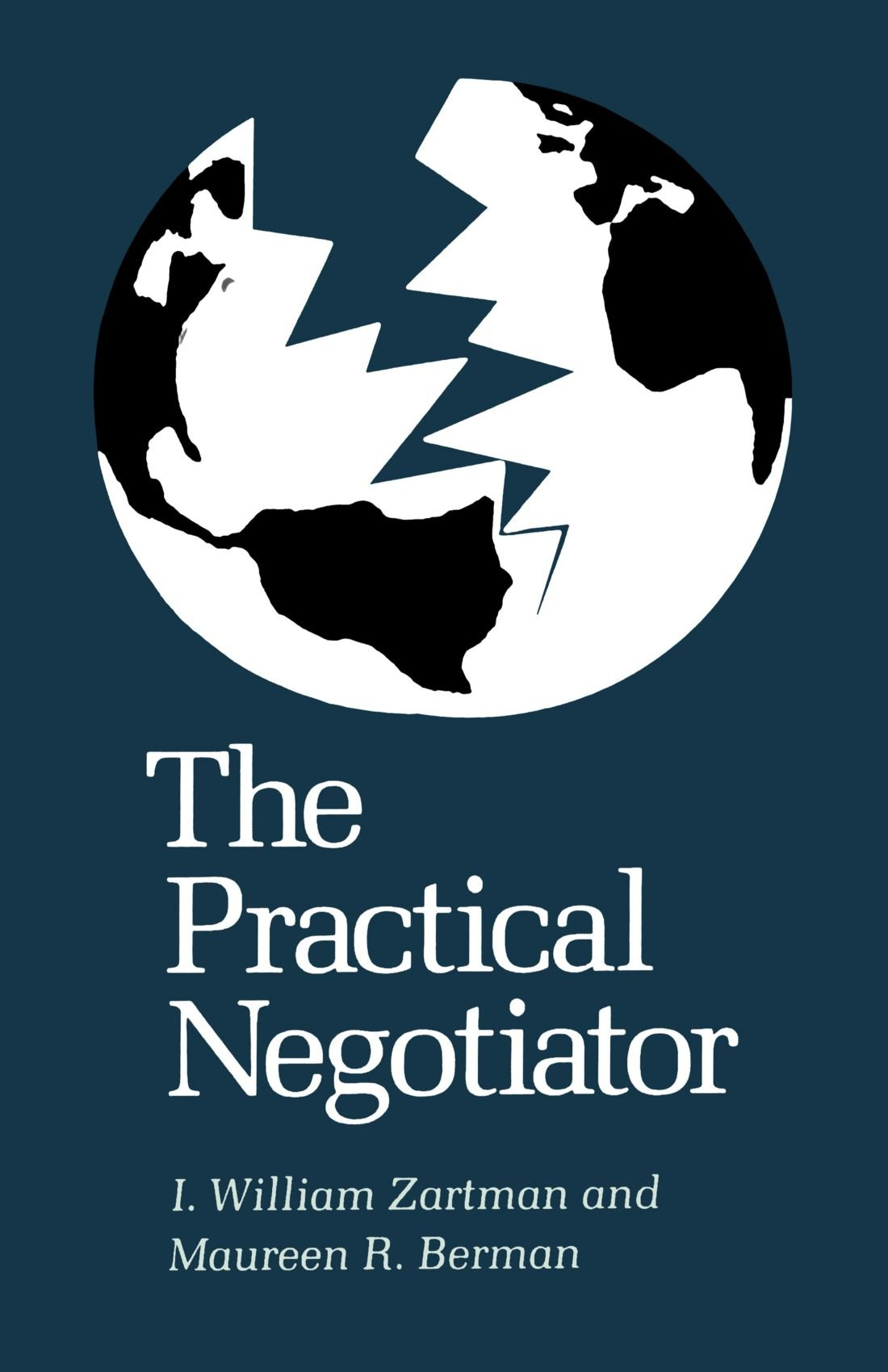 The Practical Negotiator by Yale University Press