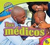 Los Medicos (Doctors) (Gente de Mi Comunidad (People In My Community)) (Spanish Edition)