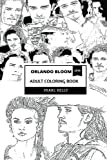 Orlando Bloom Adult Coloring Book: Legolas from Lord of the Rings and Will Turner from Pirates of the Caribbean, Hollywood Actor and Blockbuster Icon Inspired Adult Coloring Book (Orlando Bloom Books)