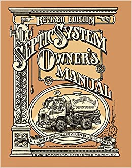 The septic system owners manual lloyd kahn blair allen julie the septic system owners manual lloyd kahn blair allen julie jones peter aschwanden 9780936070407 amazon books fandeluxe Choice Image