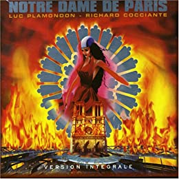 Notre Dame de Paris - Version Intégrale au Palais des Congrès