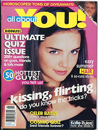 All About You Magazine May 1999- Katie Holmes- Fashion- Beauty- ()