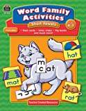 Word Family Activities: Short Vowels Grd K-1, Mayra Saenz-Ulloa, 1420620762