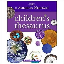 The American Heritage Childrens Thesaurus Paul Hellweg