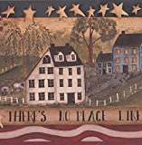 There is No Place Like Home Stripes Stars Village Retro Wallpaper Border Vintage Design, Roll 15' x 9''