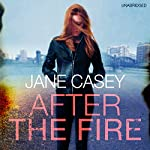 After the Fire | Jane Casey