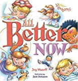 All Better Now, Joy Masoff, 1600591280