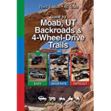 Guide to Moab Backroads & 4-Wheel-Drive Trails