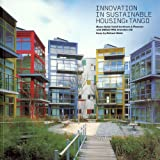 Innovation in Sustainable Housing: Tango, Michael Webb, 1931536384
