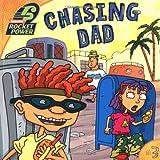 Chasing Dad, Adam Beechen, 0689854544