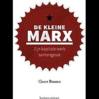 De kleine Marx: zijn kapitale werk samengevat (Kleine boekjes - grote inzichten)