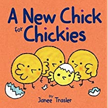 A New Chick for Chickies by Janee Trasler (2014-09-23)