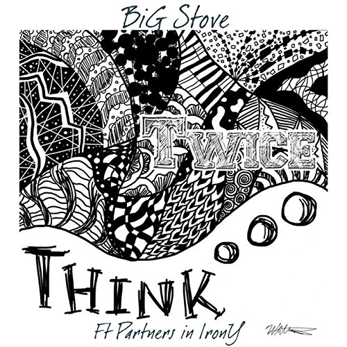 Think Twice  Feat  Partners In Irony