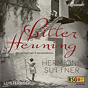 Bitter Heuning [Bitter Honey] Audiobook