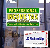 24'' x 48'' LED Light box Sign - Professional Income Tax Service - Window Sign