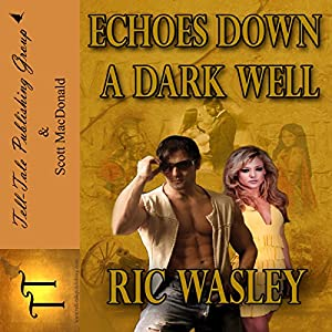 Echoes Down a Dark Well Audiobook