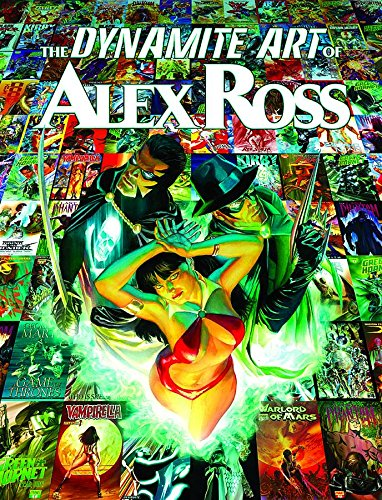 The Dynamite Art of Alex Ross (Art Ross Alex)