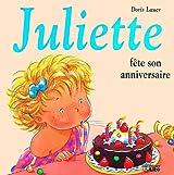Juliette fête son anniversaire