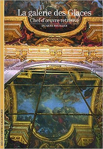 Lire La galerie des Glaces: Chef-d'oeuvre retrouvé pdf