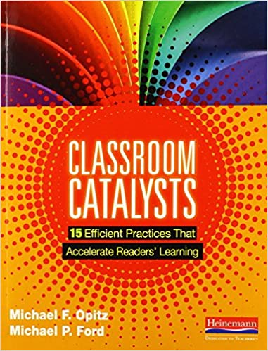 Book Classroom Catalysts: 15 Efficient Practices That Accelerate Readers' Learning