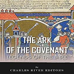Legends of the Bible: The Ark of the Covenant