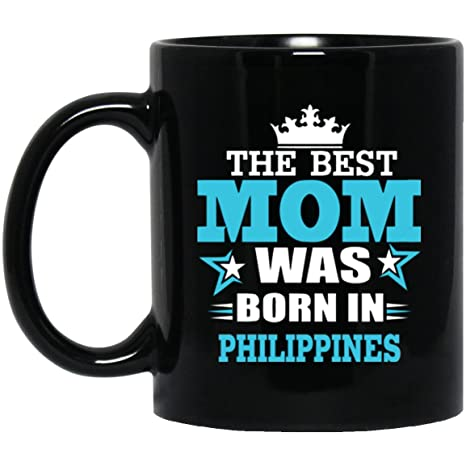 Funny Birthday Gift For PHILIPPINES Mom