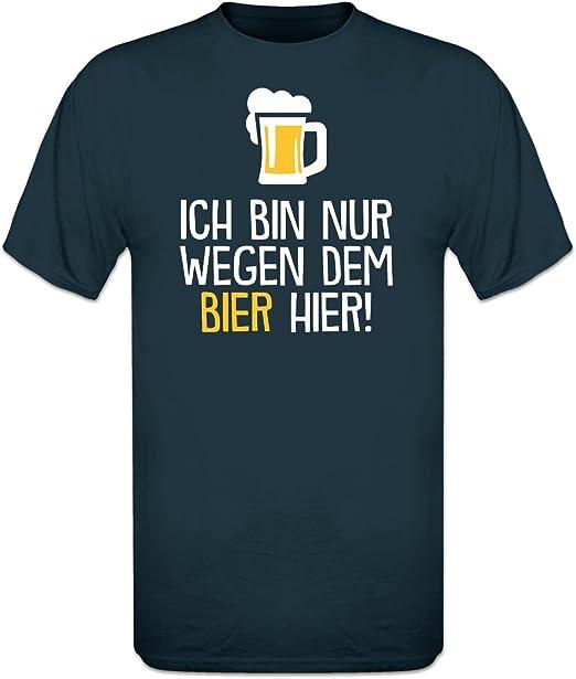 Shirtcity Ich Bin nur wegen dem Bier Hier T-Shirt by