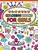Coloring Book for Girls Doodle Cutes: The Really Best Relaxing Colouring Book For Girls 2017 (Cute, Animal, Dog, Cat, Elephant, Rabbit, Owls, Bears, Kids Coloring Books Ages 2-4, 4-8, 9-12): Volume 1