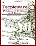 img - for Peopleware: Productive Projects and Teams (3rd Edition) by Tom DeMarco (2013-06-28) book / textbook / text book