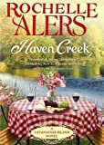 Haven Creek: A Cavanaugh Island Novel (Cavanaugh Island Novels)