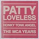 Honky Tonk Angel: Mca Years